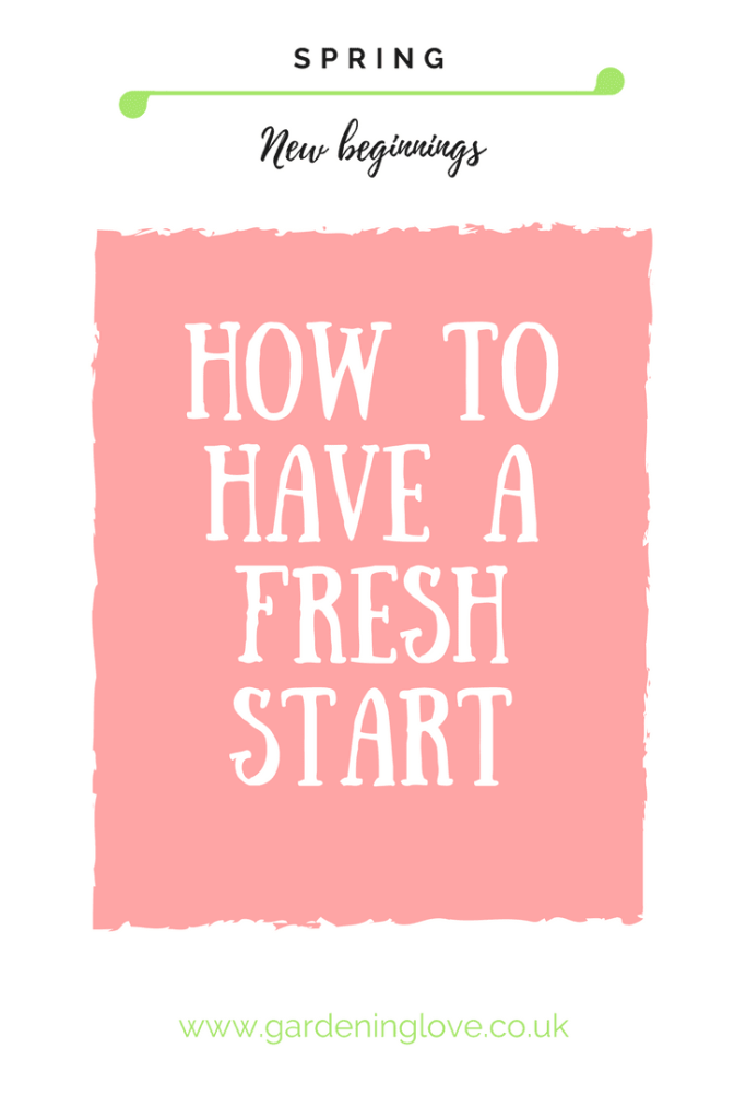 Spring represents new beginnings and fresh starts. How to have a fresh start.