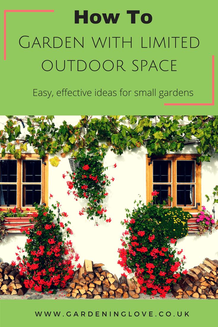 Small garden ideas. How to garden with limited outdoor space. Easy effective ideas for small garden spaces. #garden #gardening #gardentips #smallgardens #patiogardens #balconygardens