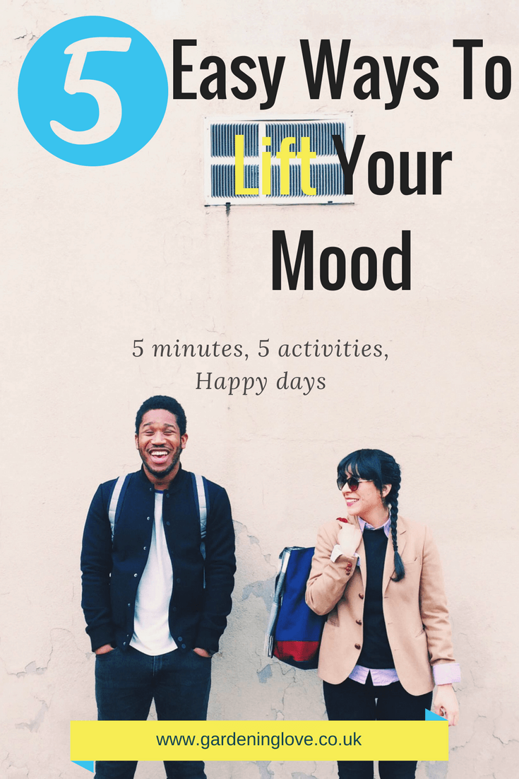5 easy ways to lift your mood and take care of yourself and your mental wellness. Mood lifting activities to increase happiness and wellbeing. #menatlhealth #mood #moodlifting #selfcare