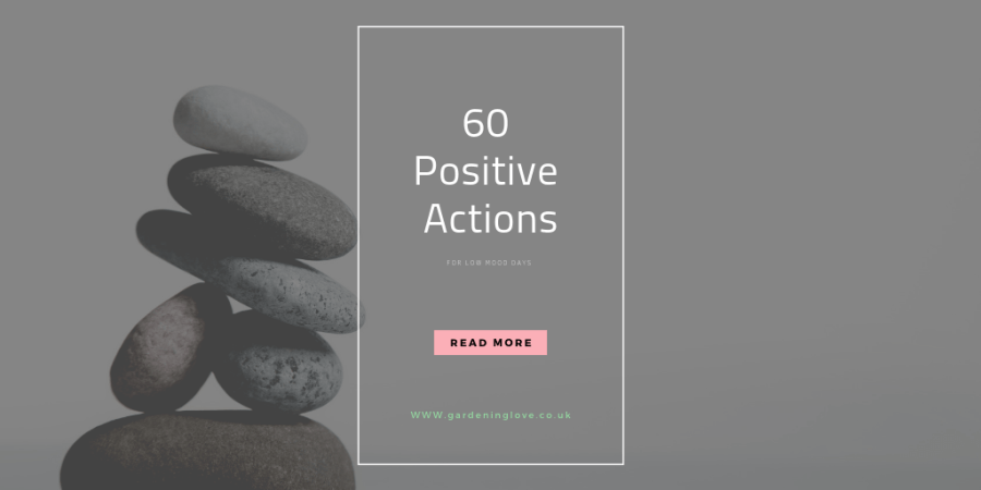 60 positive actions for low mood days #mentalhealth #positiveaction #selfcare #personaldevelopment