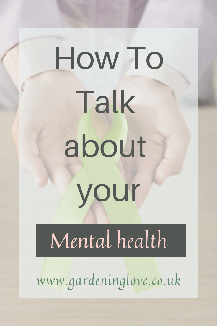 How to talk about your mental health. How to reach out for mental health help and support. #mentalhealth #mentalhealthhelp #mentalhealthsupport #talkingaboutmentalhealth #depression #anxiety #itsoktotalk #endthe stigma