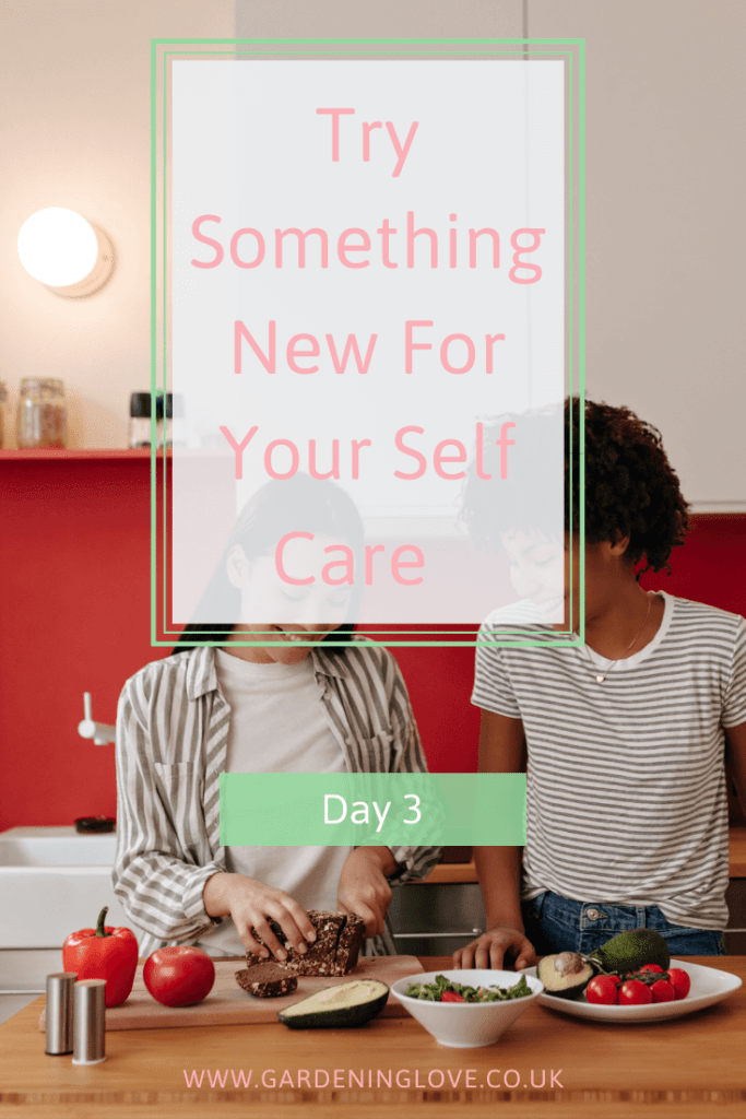Try something new today for your self-care. #Self-Care #Challenge