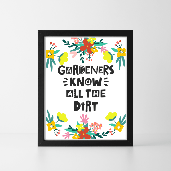 Gardeners Know All The Dirt Digital Download
