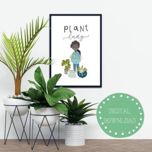 Plant Lady Printable Wall Art