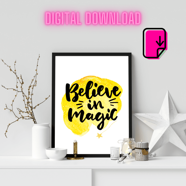 Believe In Magic   Printable Wall Art