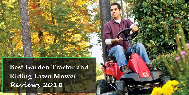 Best Garden Tractor and Riding Lawn Mower Reviews 2018