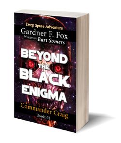 Commander Craig beyond the black enigma bart somers gardner f fox kurt brugel intergalactic space adventures paperback version