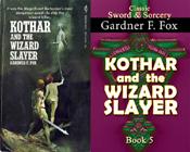 kothar and the wizard slayer gardner f fox sword and sorcery kurt brugel