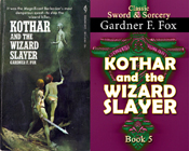 kothar and the wizard slayer gardner f fox sword and sorcery kurt brugel