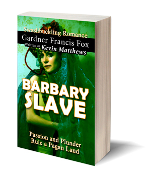 barbary slave kevin matthews gardner francis fox ebook paperback novel kurt brugel kindle library