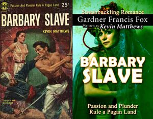 Barbary Slave kevin matthews gardner francis fox ebook paperback novel kurt brugel kindle library