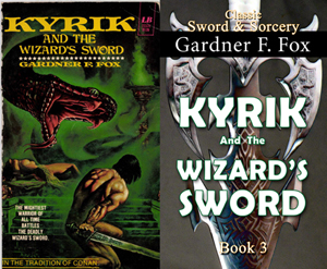 kyrik and the wizard's sword gardner f fox ebook paperback novel kurt brugel kindle gardner francis fox men's adventure library sword and sorcery