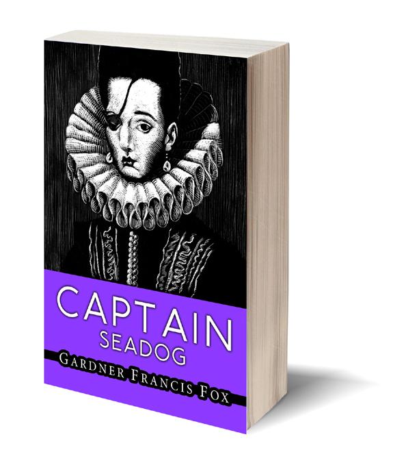 Captain Seadog Gardner F Fox scratchboard cover art Kurt Brugel historical fiction England and Spain sea battles with pirates