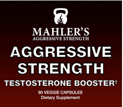 Mahler's Aggressive Strength Testosterone Booster