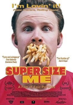 Morgan Spurlock Super Size Me Poster