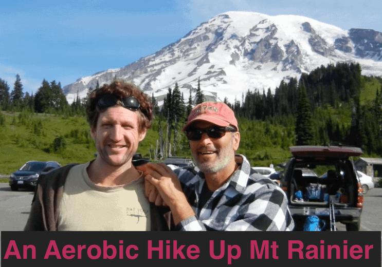 An Aerobic Hike Up Mt Rainier