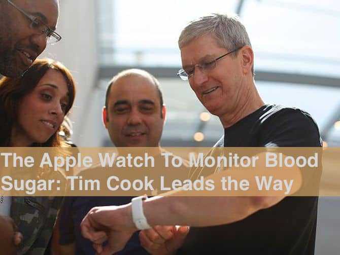 tim cook testing apple watch glucose monitoring