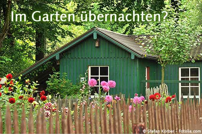 Im Gartenhaus bernachten