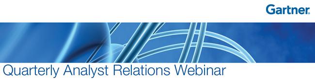 Gartner Quarterly Analyst Relations Webinar