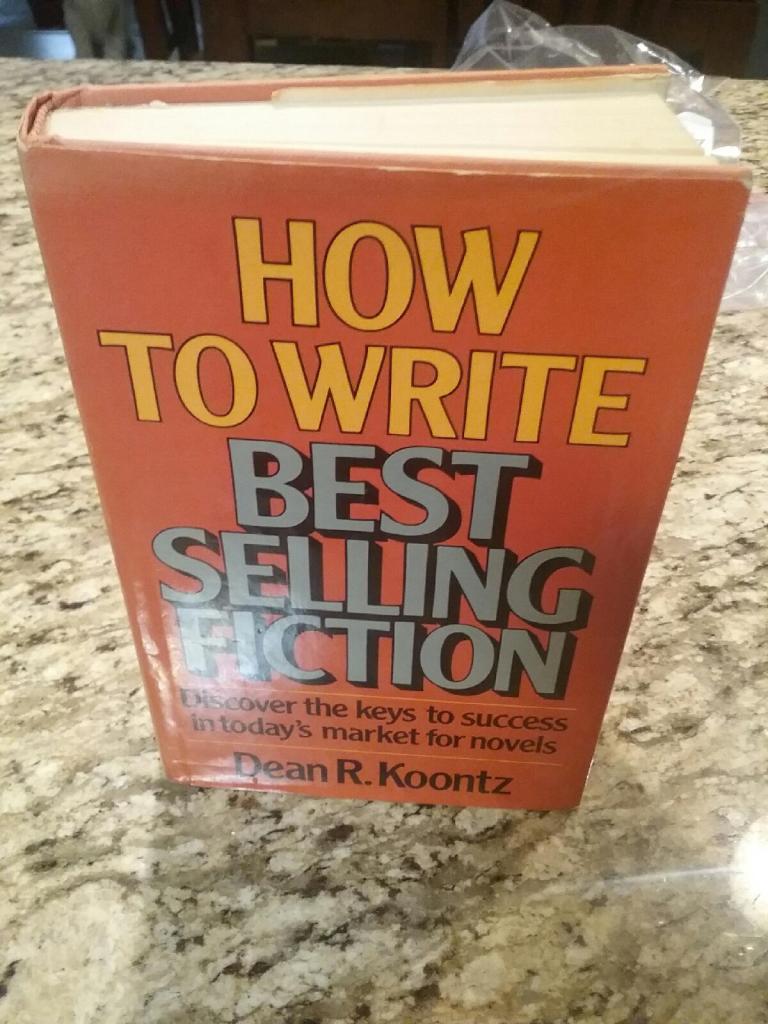 How to Write Best Selling Fiction by Dean Koontz - Gary David Gillen