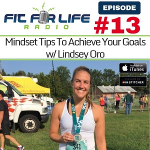 Mindset Tips To Achieve Your Fitness Goals w/ Lindsey Oro