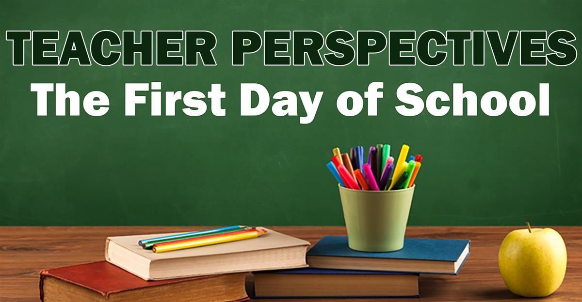 teacher perspectives the first