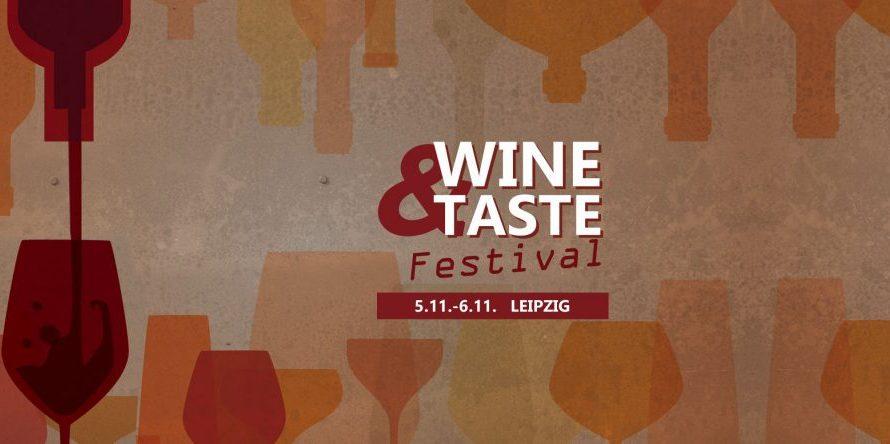 Wine & Taste Festival Leipzig