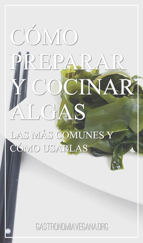 Cómo preparar y cocinar algas - GastronomiaVegana.org