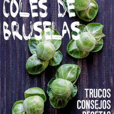 Cómo cocinar coles de Bruselas