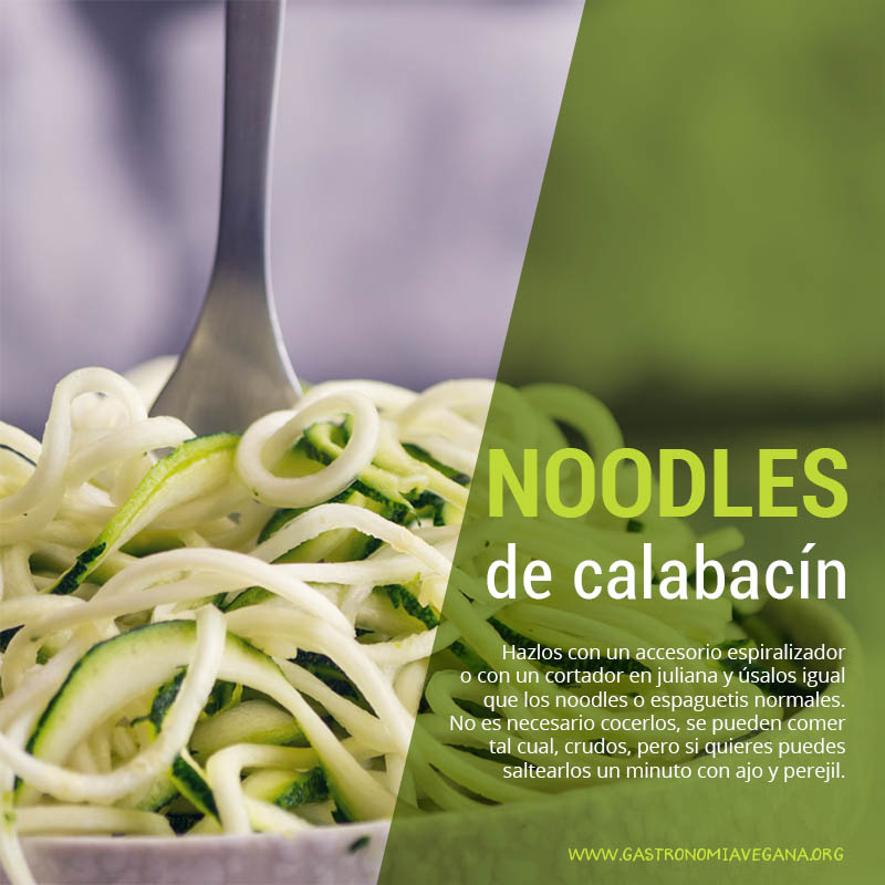 Noodles de calabacín - formas e ideas de cocinar con calabacines - GastronomíaVegana.org