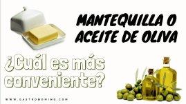 """Mantequilla o aceite de oliva ¿Cuál es más conveniente"""""""