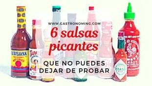 6 Salsas picantes que no puedes dejar de probar
