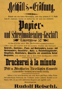 Rudolf Reischl eröffnet im Jahre 1891 in Salzburg ein Papier- und Druckereifachgeschäft.