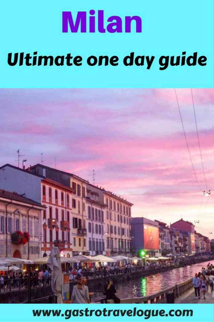 Ultimate 1 day guide to Milan
