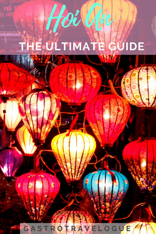 Hoi An the Ultimate guide