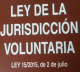 Ley de Jurisdicción Voluntaria