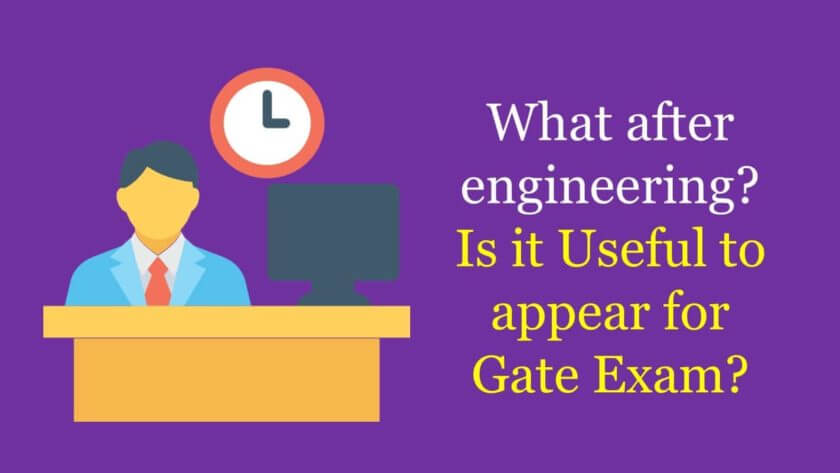 Is it Useful to appear for Gate Exam