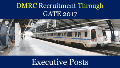 Photo of DMRC Recruitment through GATE 2017 for Executive Posts