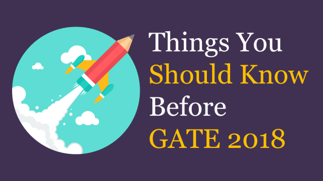 Things You Should Know Before GATE Exam