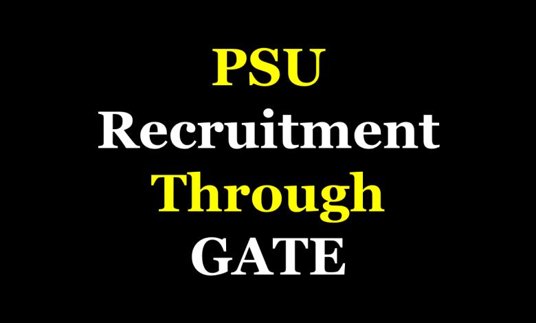 PSU Recruitment through GATE 2021