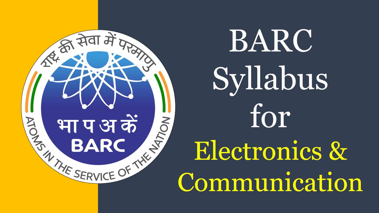 BARC Syllabus for Electronics & Communication