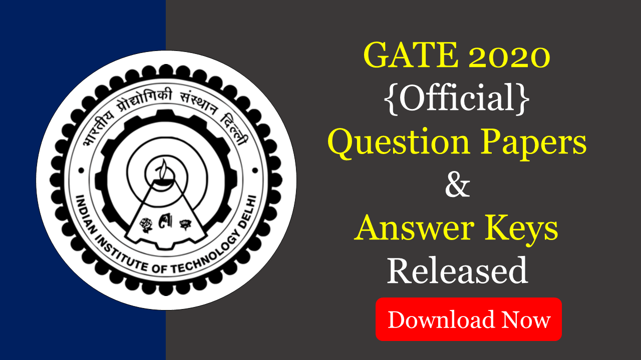 GATE 2020 Question Papers and Answer Keys