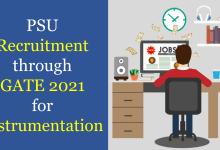 PSU Recruitment through GATE 2021 for Instrumentation