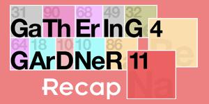 G4G11 Recap