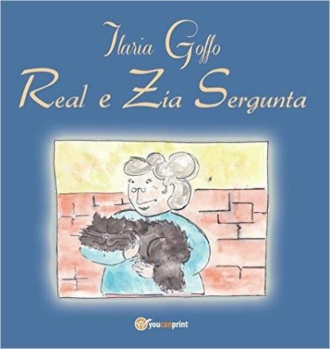 """RECENSIONE """"REAL E ZIA SERGUNTA"""" DI ILARIA GOFFO"""