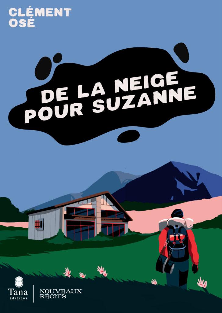 Read more about the article Construire un éco-lieu : un témoignage – <em>De la neige pour Suzanne</em>