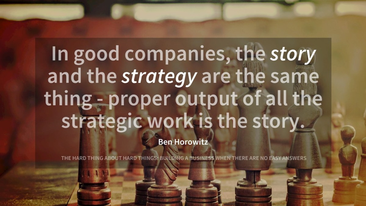 Story is the output of strategic work