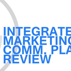 Gavin Consulting - Integrated Marketing Communications Plan Review