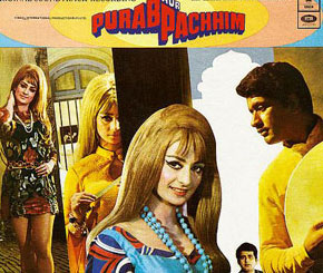 """""""Purab aur Pashchim"""", just a reflection of the dramatic social changes taking place in the Indian culture"""