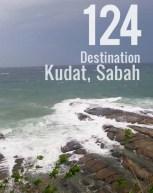 Destination: Kudat, Sabah